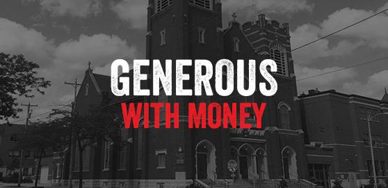 Generous with Money